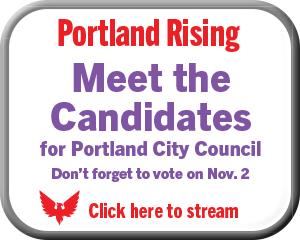 Portland Rising, candidates