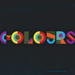 """""""Colours"""" Love By Numb3rs"""