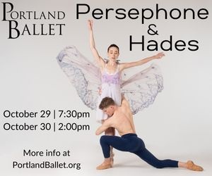 Portland Ballet Persephone & Hades